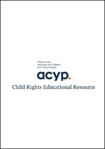 Child Rights Educational Resource (Advocate for Children and Young People NSW)